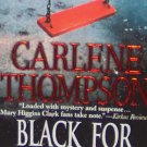 BLACK FOR REMEMBRANCE - By Carlene Thompson - PB/1991 Suspense