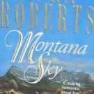 MONTANA SKY - By Nora Roberts - PB/1996 Suspense Romance