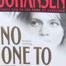 NO ONE TO TRUST - By Iris Johansen - PB/2002 Suspense