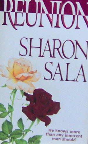 REUNION - By Sharon Sala - PB/1999 - A Murder Mystery Romance
