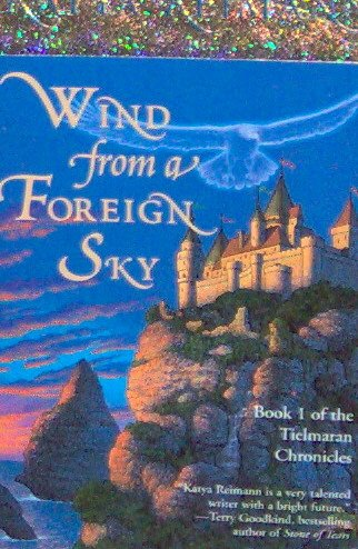 WIND FROM A FOREIGN SKY Book 1 - By Katya Reimann - PB/1996 - Fantasy