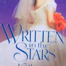 WRITTEN IN THE STARS - By Katherine O'Neal PB/1998 - Historical Romance Adventure