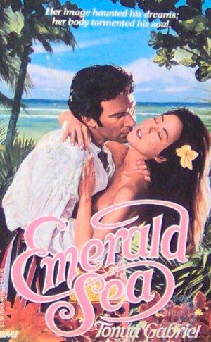 EMERALD SEA - By Tonya Gabriel - PB/1988 - Nautical Romance