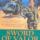 SWORD OF VALOR - By Tom Willard - PB/2004 - War Military
