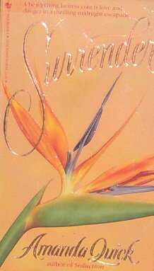 SURRENDER - By Amanda Quick - PB/1990 - Historical Romance