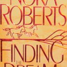 FINDING THE DREAM - conclusion to the acclaimed trilogy - By Nora Roberts - PB/1997 - Romance