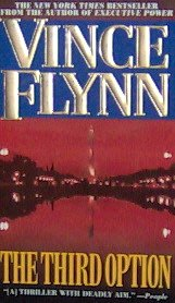 THE THIRD OPTION - By Vince Flynn - PB/2001 - Suspense Thriller