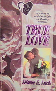 TRUE LOVE - By Diane E. Lock - PB/1994 - Large Print Romance