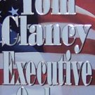 EXECUTIVE ORDERS - By Tom Clancy - PB/1997 - Action Adventure