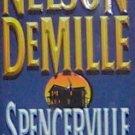 SPENCERVILLE - By Nelson Demille - PB/1998 - Suspense Thriller