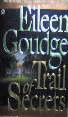 TRAIL OF SECRETS - By Eileen Goudge - PB/1996 - Romance