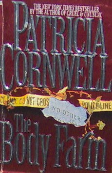 THE BODY FARM - By Patricia Cornwell - PB/1995 - Crime Thriller