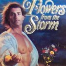 FLOWERS FROM THE STORM - By Laura Kinsale - PB/1992 - Historical Romance