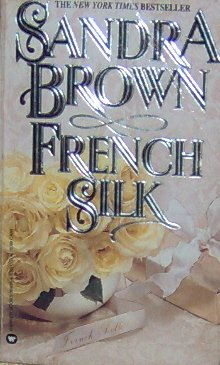 FRENCH SILK - By Sandra Brown - PB/1993 - Suspense Romance