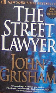 THE STREET LAWYER - By John Grisham - PB/1999 - Action Adventure