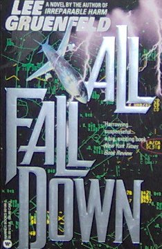 ALL FALL DOWN - By Lee Gruenfeld - PB/1995 - Thriller