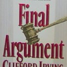 FINAL ARGUMENT - By Clifford Irving - PB/1994 - Thriller