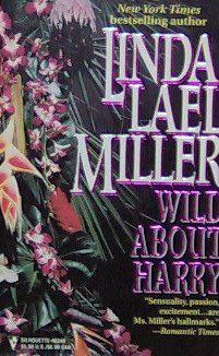 WILD ABOUT HARRY - By Linda Lael Miller - PB/1991 - Romance