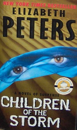 CHILDREN OF THE STORM - By Elizabeth Peters - PB/2004 - Suspense