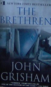 THE BRETHREN - By John Grisham - PB/2000 - Mystery Thriller