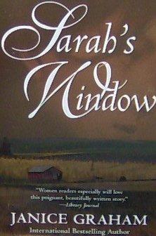 SARAH'S WINDOW - By Janice Graham - PB/2001 - Romance