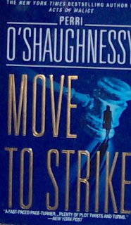 MOVE TO STRIKE - Perri O'Shaughnessy - PB/2000 - Mystery Thriller