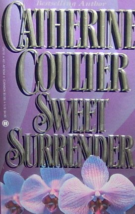 SWEET SURRENDER - Catherine Coulter - PB/1984 - Historical Romance