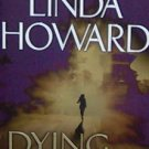 DYING TO PLEASE - Linda Howard - PB/2002 - Mystery Thriller