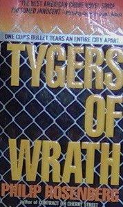 TYGERS OF WRATH - Philip Rosenberg - PB/1992 - Thriller