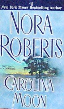 CAROLINA MOON - Nora Roberts - PB/2001 - Mystery Romance