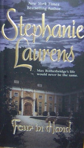 FOUR IN HAND - Stephanie Laurens - PB/2002 - Historical Romance