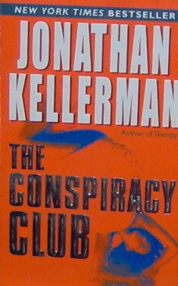 THE CONSPIRACY CLUB - Jonathan Kellerman - PB/2004 - Mystery Thriller