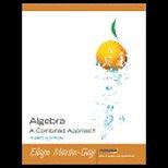 ALGEBRA:COMBINED APPROACH 0131868462