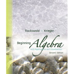 Beginning Algebra with Applications & Visualization (2nd Edition)(Hardcover) ISBN: 0321500040