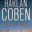 Myron Bolitar Ser.: Long Lost 9 by Harlan Coben (2009, CD, Abridged) BRAND NEW
