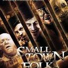 Small Town Folk (DVD, 2009) CHRIS R WRIGHT, DAN PALMER BRAND NEW