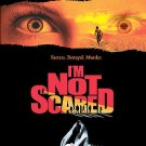 I'm Not Scared (DVD, 2005)