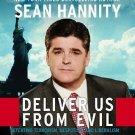 Deliver Us from Evil : SEAN HANNITY CD ABRIDGED BRAND NEW