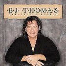 Greatest & Latest by B.J. Thomas (CD, Feb-2002, Cleopatra) BRAND NEW