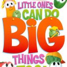 VeggieTales: Little Ones Can Do Big Things Too! (DVD) BRAND NEW