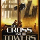 The Cross and the Towers (DVD, 2010) BRAND NEW