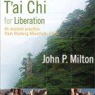 John Milton: T'ai Chi for Liberation (DVD, 2009)