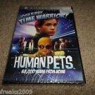 JOSH KIRBY TIME WARRIOR HUMAN PETS DVD BRAND NEW