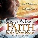 George W. Bush: Faith in the White House (DVD, 2004)