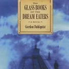 The Glass Books of the Dream Eaters by Gordon Dahlquist (2006, CD, Abridged) NEW