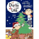 Charlie & Lola: Volume 6: How Many Minutes Until Christmas (DVD, 2007)