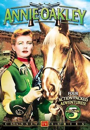 Annie Oakley - Classic TV Series - Volume 5 (DVD, 2007)
