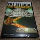 THE BITCOIN VIRTUAL ROADMAP MICHAEL A. ROBINSON DVD BRAND NEW