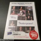 NATIONAL ENDOWMENT FOR THE ARTS PRESENTS WHY SHAKESPEARE DVD