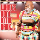 Tyler Perry's What's Done in the Dark (DVD, 2008) DAVID MANN